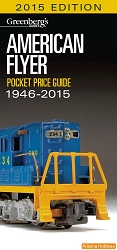 Greenberg's American Flyer Train Price Guide 1946-2015
