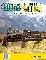 HOn3 Annual 2010: The How-to-Guide for HO Narrow Gauge Railroading