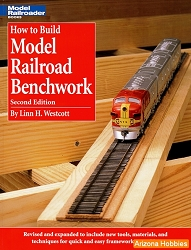 How to Build Model Railroad Benchwork, Second Edition