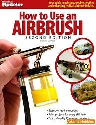 How to Use an Airbrush: Second Edition