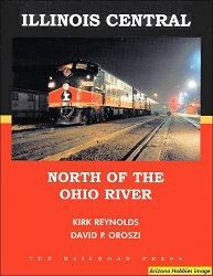Illinois Central: North of the Ohio River