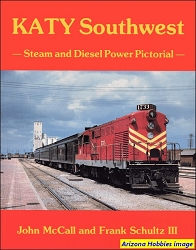 KATY Southwest: Steam and Diesel Power Pictorial