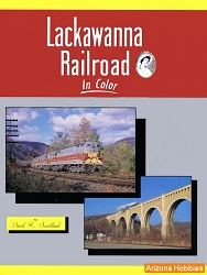 Lackawanna Railroad In Color Vol. 1