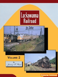 Lackawanna Railroad In Color Vol. 2