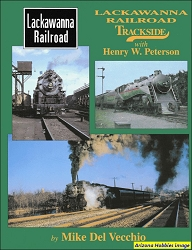Lackawanna Railroad Trackside with Henry W. Peterson
