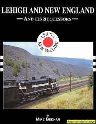Lehigh & New England Railroad And Its Successors In Color