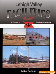 Lehigh Valley Facilities In Color Vol. 3: Buffalo Division
