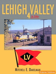 Lehigh Valley In Color Vol. 4