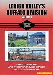 Lehigh Valley's Buffalo Division Vol. 3: Sayre to Buffalo DVD