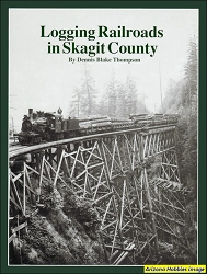 Logging Railroads in Skagit County