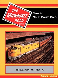 Milwaukee Road In Color Vol. 1: The East End