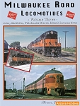 Milwaukee Road Locomotives Vol. 3: ALCO, Baldwin, Fairbanks-Morse Diesels
