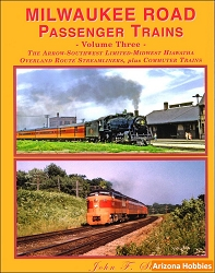 Milwaukee Road Passenger Trains Vol. 3