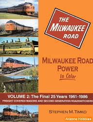 Milwaukee Road Power In Color Vol. 2: Freight Covered Wagons and Second-Generation Road-Switchers