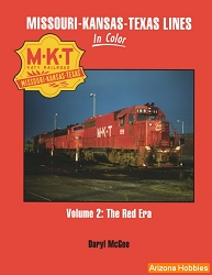 Missouri-Kansas-Texas Lines In Color Vol. 2: The Red Era