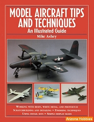 Model Aircraft Tips and Techniques: An Illustrated Guide