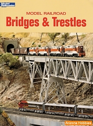 Model Railroad Bridges and Trestles