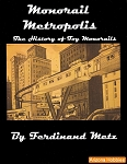 Monorail Metropolis: The History of Toy Monorails