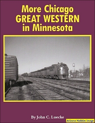 More Chicago Great Western in Minnesota