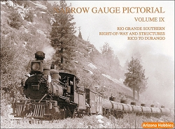 Narrow Gauge Pictorial Vol. 9 (IX): RGS Right of Way
