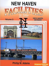 New Haven Facilities In Color Vol. 2: New Haven Division