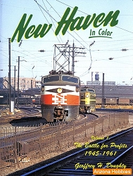 New Haven In Color Vol. 1: The Battle for Profits 1945-1961