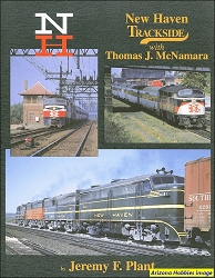 New Haven Trackside with Thomas J. McNamara