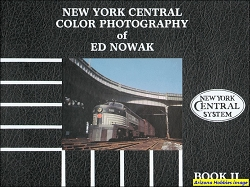 New York Central Color Photography of Ed Nowak Book II