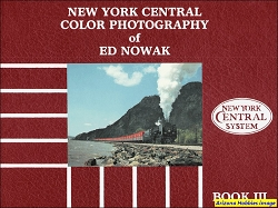 New York Central Color Photography of Ed Nowak Book III