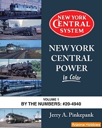 New York Central Power In Color Vol. 1: By the Numbers No. 20-4940