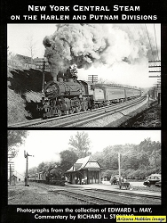 New York Central Steam on the Harlem and Putnam Divisions