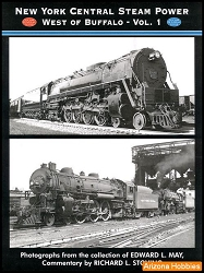 New York Central Steam Power West of Buffalo Vol. 1