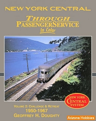 New York Central Through Passenger Service In Color Vol. 2