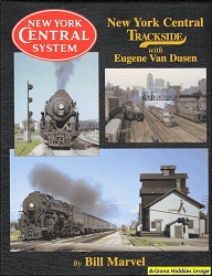 New York Central Trackside with Eugene Van Dusen