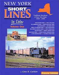 New York Short Lines In Color Vol. 1: Traditional Short lines of New York State 1950-1980