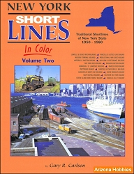 New York Short Lines In Color Vol. 2: Traditional Shortlines of New York State 1950-1981