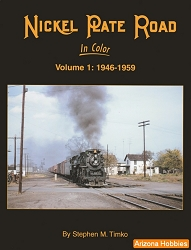 Nickel Plate Road In Color Vol. 1: 1946-1959