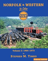 Norfolk & Western In Color Vol. 2: 1964-1973