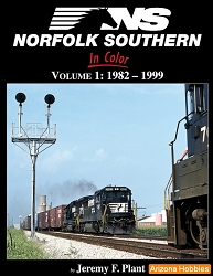 Norfolk Southern In Color: Vol. 1: 1982-1999