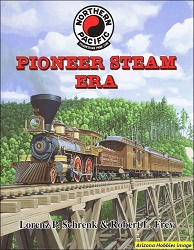 Northern Pacific Pioneer Steam Era