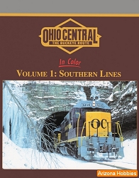 Ohio Central In Color Vol. 1: Southern Lines