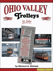 Ohio Valley Trolleys In Color