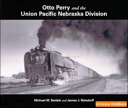 Otto Perry and the Union Pacific Nebraska Division