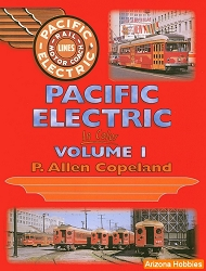 Pacific Electric In Color Vol. 1