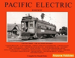 Pacific Electric Railway Vol. 3: The Southern Division