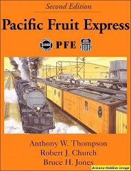 Pacific Fruit Express (Second Edition)