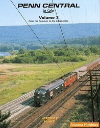 Penn Central In Color Vol. 3: From the Potomac to the Alleghenies