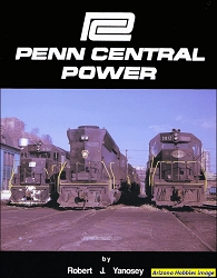 Penn Central Power: 25th Anniversary Edition Reprint