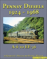 Pennsy Diesels 1924-1968: A-6 to EF-36