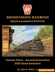 Pennsylvania Railroad Diesel Locomotive Pictorial Vol. 03: Second-Generation EMD Road-Switchers
